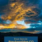 Four days in Breckenridge