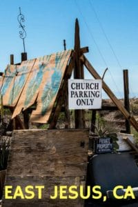 In the inhospitable desert of Southern California, the town of East Jesus is part art installation, part historic site.