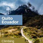climbing Pichincha Volcano Quito Ecuador