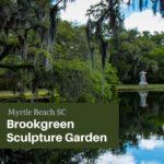 Brookgreen Garden Myrtle Beach