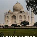 The Taj Mahal is the best known of Indi'as 37 UNESCO World Heritage Sites