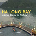HaLong Bay Cruise Family Travel Vietnam
