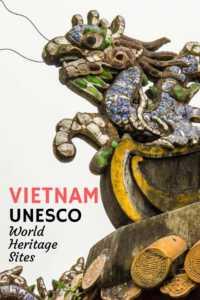 List of the UNESCO World Heritage Sites in Vietnam