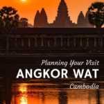 Travel Planning Angkor Wat Siem Reap Cambodia