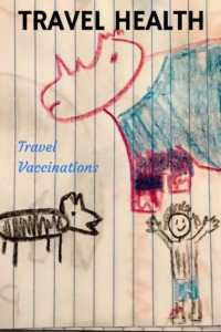 travel immunizations and travel medicine tips