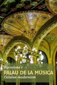 Palau de la musica, Catalan modernism, Barcelona