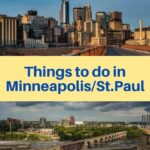 Best things to see and do in Minneapolis St. Paul
