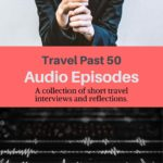 Audio posts travel episodes