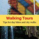 Walking Tours day hikes city walks