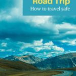 Plan safe road trip