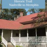 Tennessee Historic Road Trip Nashville Memphis