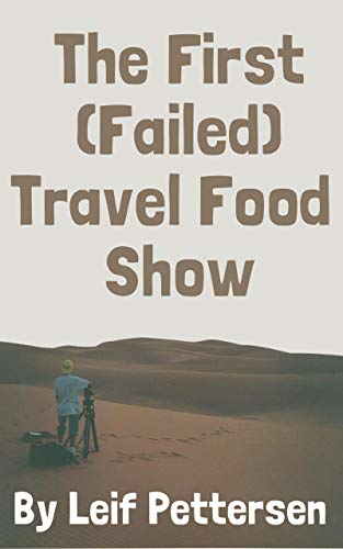First Food Travel Show