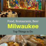 Milwaukee food things to do